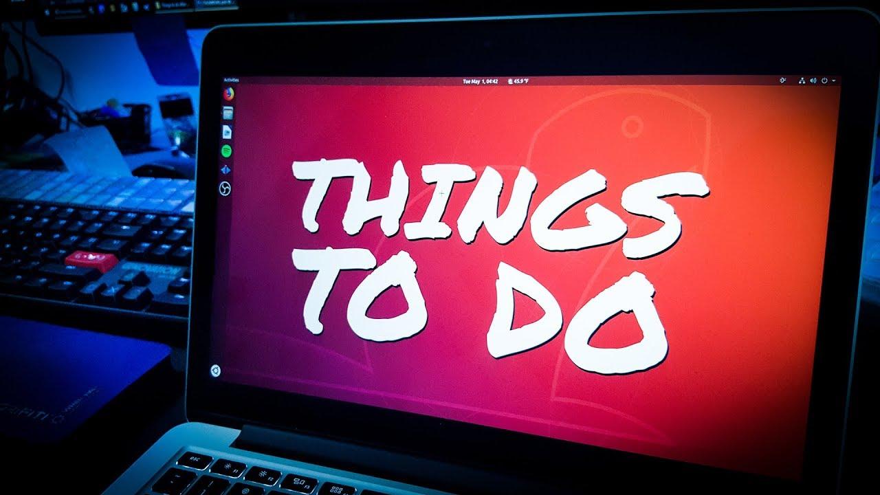 UBUNTU 18 04 LTS - TOP 8 Things to do After Installing Ubuntu Bionic Beaver  - First Steps w/ Ubuntu
