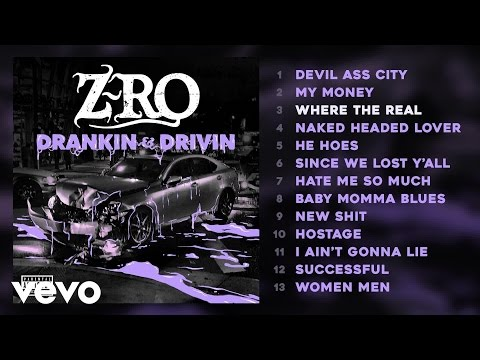 Z-Ro - Where the Real (Audio)