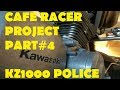Kawasaki Kz1000 Police Part#4 Cafe Racer Project