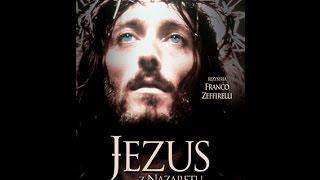 Jezus z Nazaretu Cz. 1/4