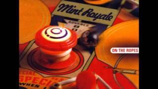 Mint Royale - Diagonal Girl