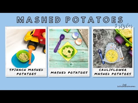 3 Styles Mashed Potatoes For Babies And Toddlers | Sarah The Mom