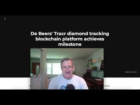 DeBeer Diamonds And The Blockchain!