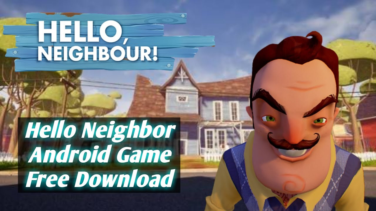 Dr hello neighbor download