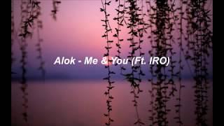 Baixar Alok - Me & You (Ft. IRO) (Lyrics)