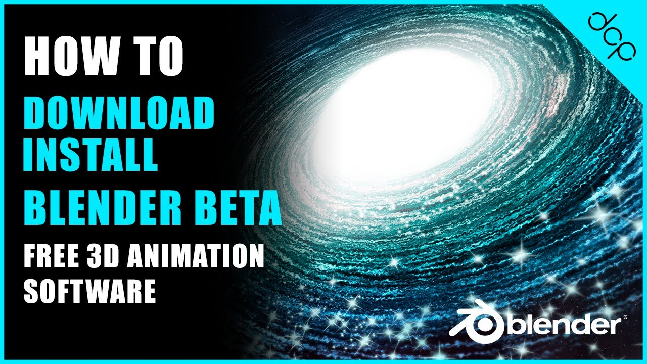 How to download and install Blender 2 8 Beta - [ Free 3D Animation Software  ]