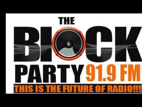 THEBLOCKPARTY 91 9 FM LIVE STREAM YOUTUBE) WEEK  15