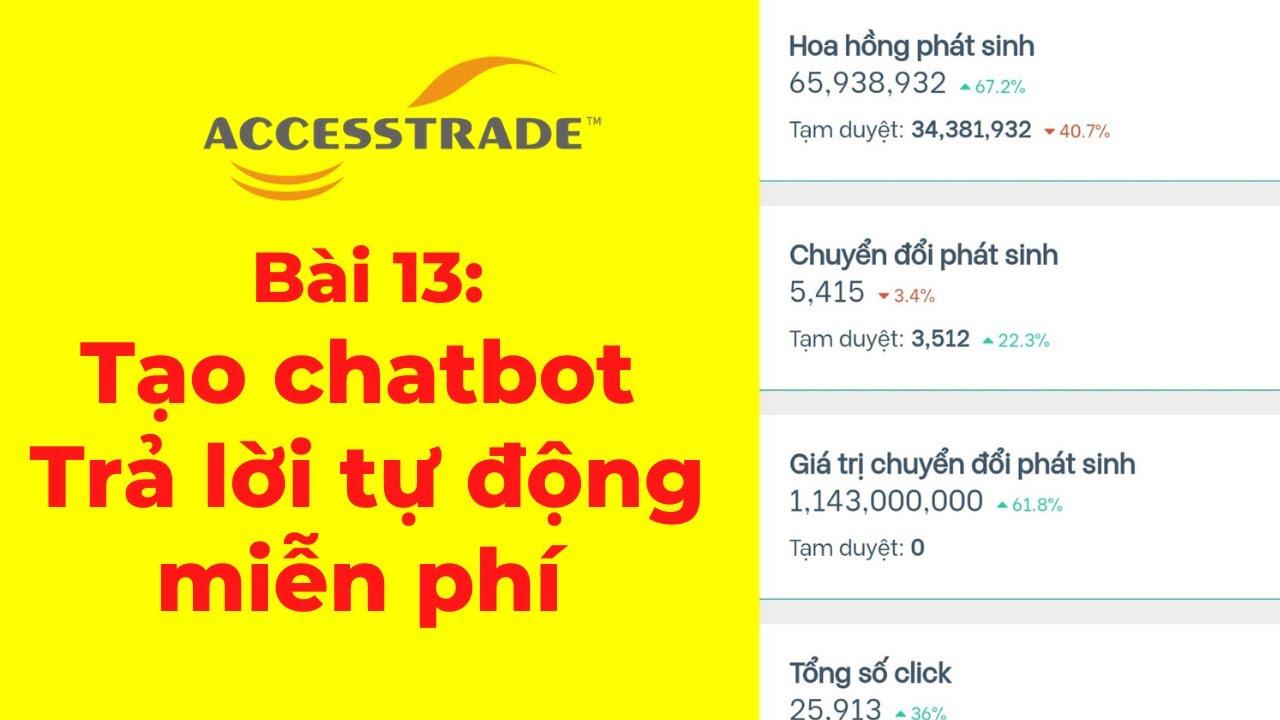 Bài 13: Cách tạo chatbot cho Fanpage tài chính Accesstrade – Tạo chatbot miễn phí với Ahachat