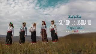 Surorile Osoianu - Paparuda
