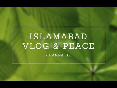 Best day of my life ! Islamabad  VLOG