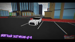 DR1FT TOUR - 2017 Nissan GT-R | Roblox Full Throttle | HD
