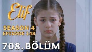 Elif 708. Bölüm | Season 4 Episode 148