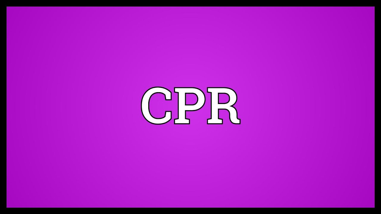 Cpr Meaning Youtube