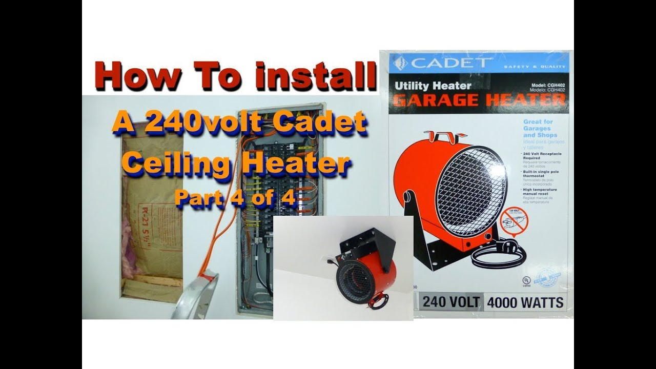 How To Install 240volt Cadet Ceiling Heater 4 Of 4