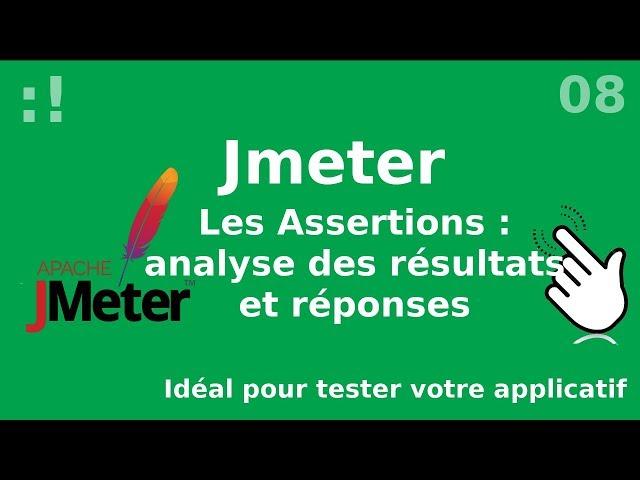 JMeter - 8. Assertions : exploitations des résultats