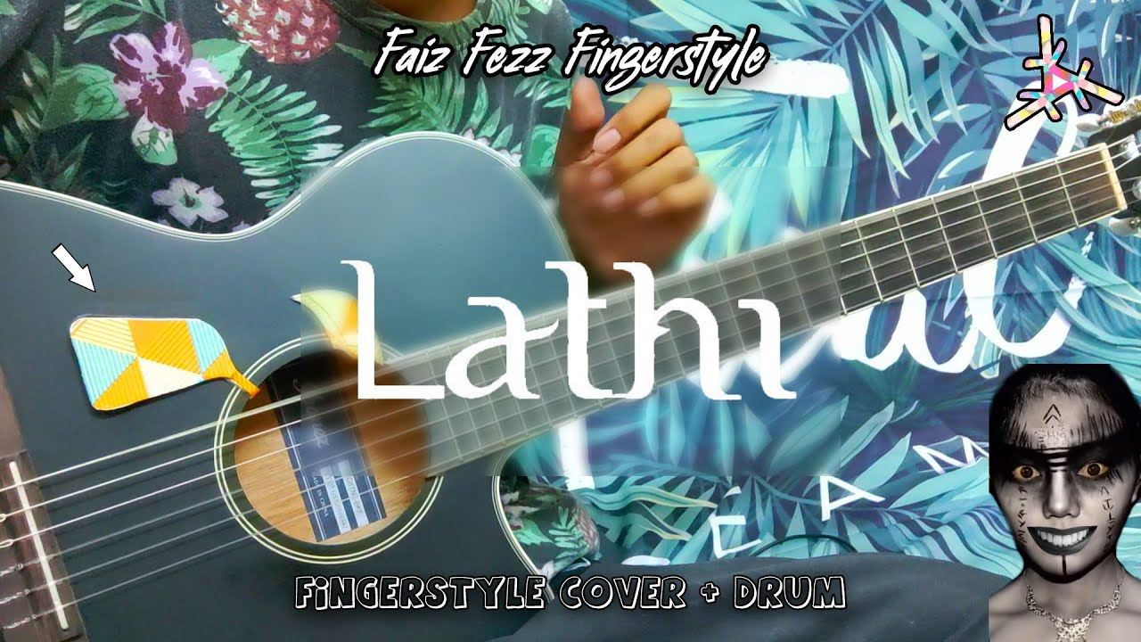 Lathi - Weird Genius (ft. Sara Fajira) Fingerstyle Cover + drum | Faiz Fezz