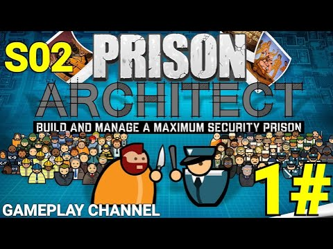 Prison Architect - S02 - #1 - Una nuova Prigione! - [HD - IT