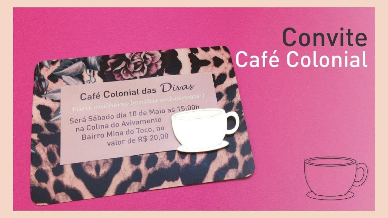 Fabuloso Faça você Mesma: Convite Café Colonial - YouTube GM78