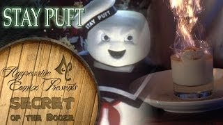 Stay Puft Cocktail- Secret Of The Booze