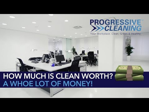 How Much is Clean Worth? A Whole Lot of Money!