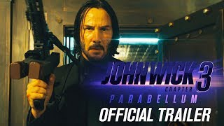 John Wick Chapter 3 Parabellum 2019 Movie Official Trailer Keanu Reeves Halle Berry