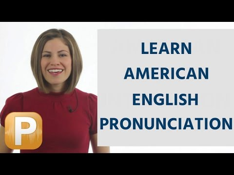How To Learn Standard American English Pronunciation