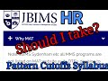 JBIMS HR Exam Should I take it? MHRD Program Pattern Cutoffs