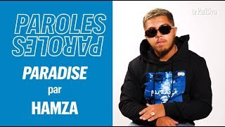 Hamza explique les paroles de « Paradise »