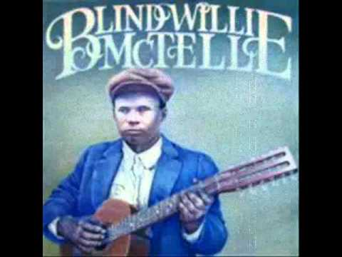 Statesboro Blues  Blind Willie McTell.wmv
