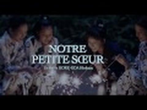 NOTRE PETITE SŒUR - Extrait 2