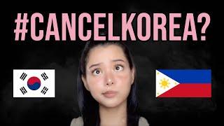 Why Do Filipinos Want to Cancel Korea?