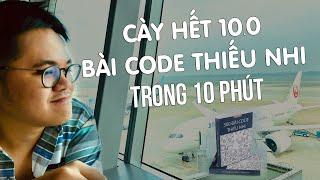 Cùng Cày 300 Bài Code Thiếu Nhi để Nâng Trình Code Và Thuật Toán