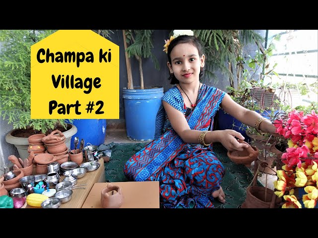 Cooking game in Hindi Part-23 | Champa ki Village  part 2 | miniature cooking /  #LearnWithPari