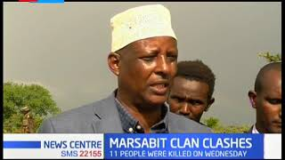 Clans fighting for Saku\'s arable land in Marsabit County has left at least 11 people dead
