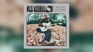 Dan Auerbach - Malibu Man [Official Audio]