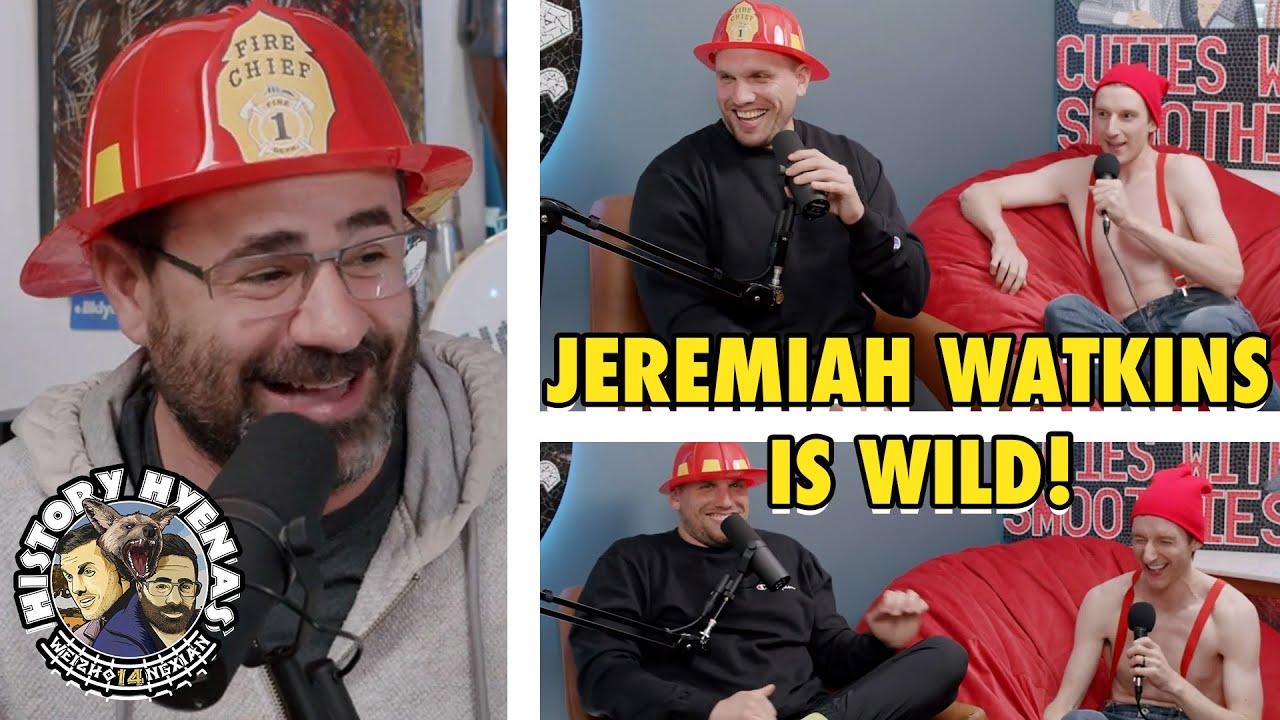 Jeremiah Watkins is WILD!   ep 179 - History Hyenas