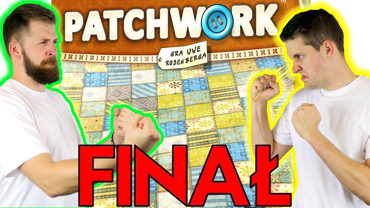 Patchwork Gameplay – FINAŁOWY POJEDYNEK