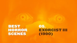 Best Horror Scenes: Exorcist III (1990)