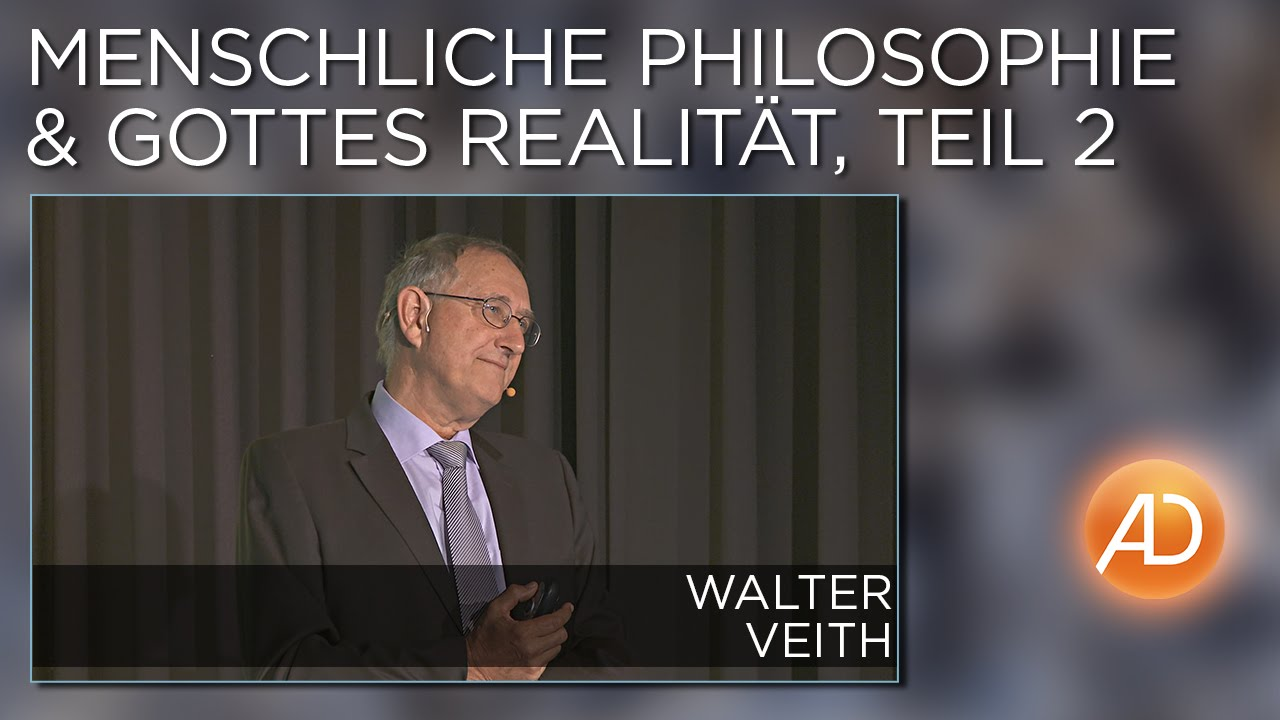 Philosophie (Dr. Walter Veith)