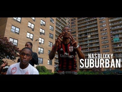 Nas Blixky - Suburban Prod By. Axl Beats (Dir. By Kapomob Films)
