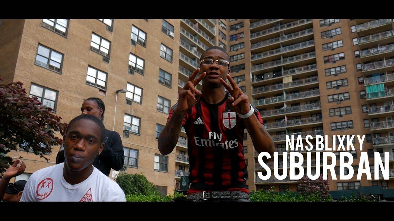 Download Nas Blixky - Suburban Prod By. Axl Beats (Dir. By Kapomob Films)