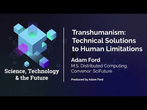 Transhumanism: Technical Solutions to Human Limitations