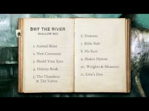Dry The River Shallow Bed Introduction