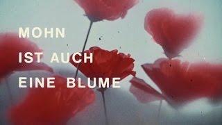 Mohn ist auch eine Blume - Jetzt auf Blu-ray & DVD! - Kinotrailer 1 - Filmjuwelen