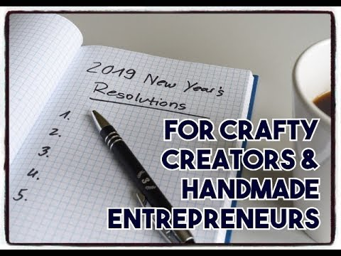 Top 10 New Year's Resolutions & Small Business Tips for Handmade Entrepreneurs