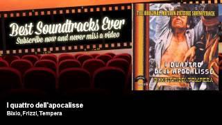 Bixio, Frizzi, Tempera - I quattro dell'apocalisse - I Quattro Dell'Apocalisse (1975)