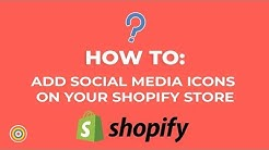 How to Add Social Media Icons on your Shopify Store - E-commerce Tutorials