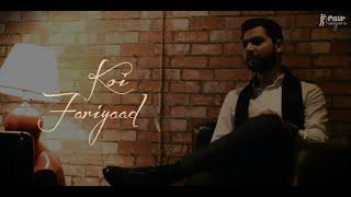 KOI FARIYAAD Unplugged | Tum bin | Umar Zahoor | Jagjit Singh | B Praak