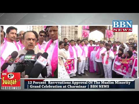 12 Percent  Reservations Approval Of The Muslim Minority   Grand Celebration at Charminar   BBN NEWS