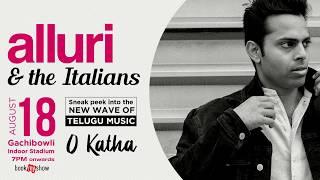 Alluri & the Italians Live at Gachibowli Indoor Stadium on 18th Aug 7pm Onwards